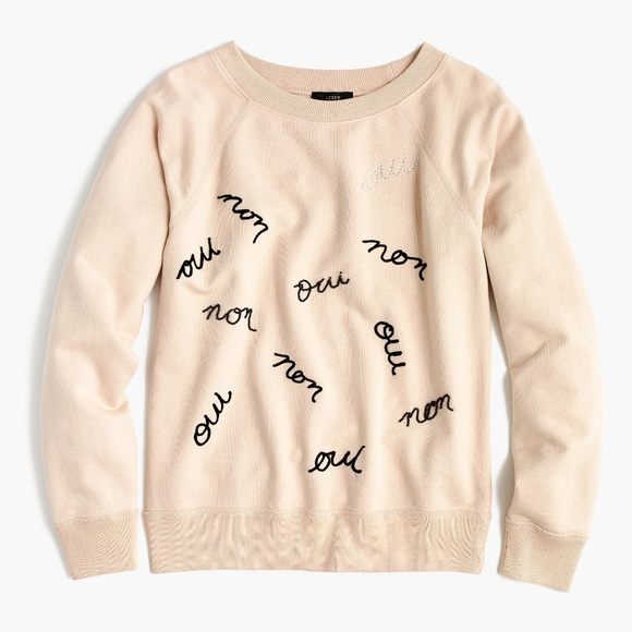 "J. Crew Tops - NWT JCrew Women's ""Oui Non"" Embroidered Sweatshirt"